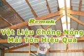 5 vật liệu cách nhiệt chống nóng mái tôn hiệu quả và thông dụng nhất